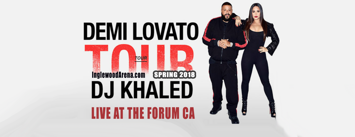 Demi Lovato & DJ Khaled at The Forum