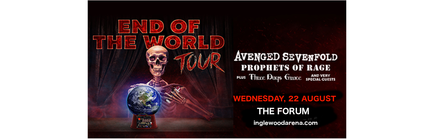 End of the World Tour: Avenged Sevenfold, Prophets of Rage & Three Days Grace at The Forum