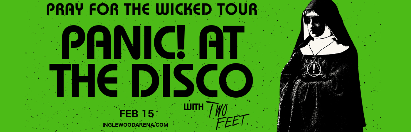 Panic! At The Disco & Two Feet at The Forum