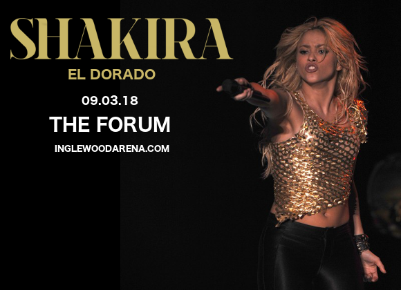 Shakira at The Forum