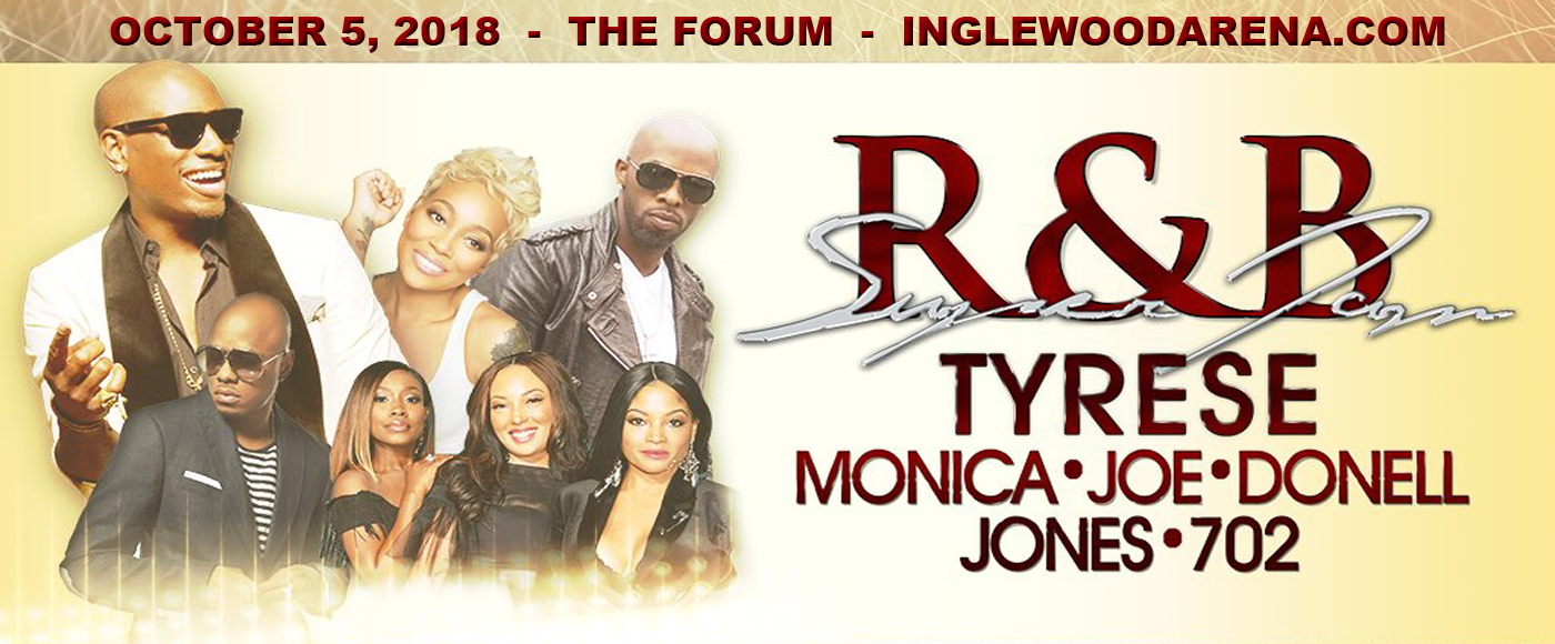 R&B Super Jam: Tyrese, Monica, Joe, Donell Jones & 702 at The Forum
