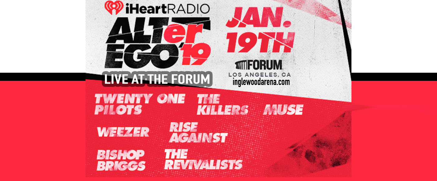IHeartRadio ALTer Ego: Twenty One Pilots, Muse, The Killers & Weezer at The Forum