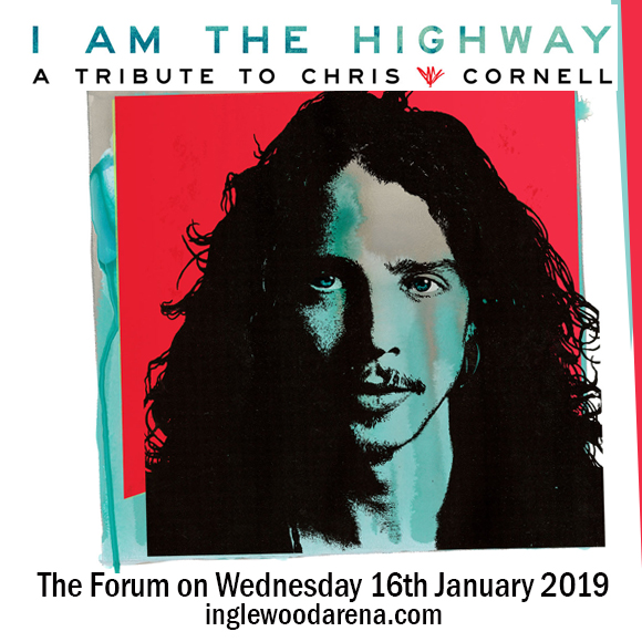 I Am The Highway - A Tribute To Chris Cornell at The Forum