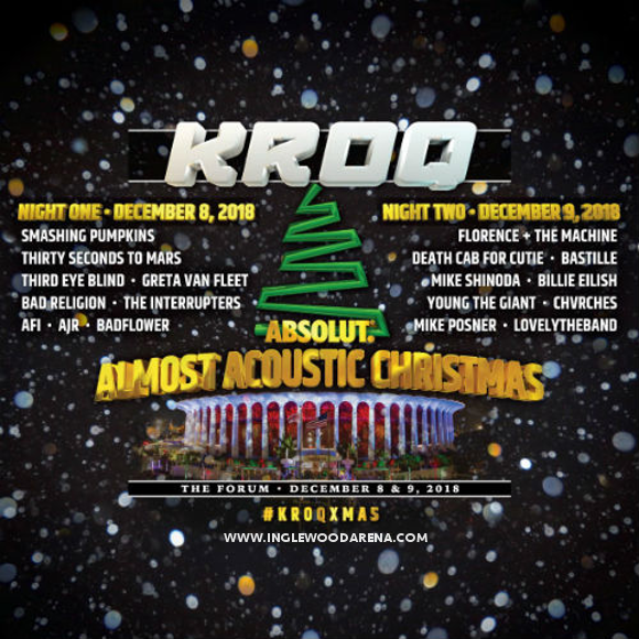 Kroq Absolut Almost Acoustic Christmas 2018 at The Forum