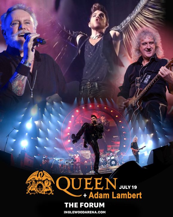 Queen & Adam Lambert at The Forum