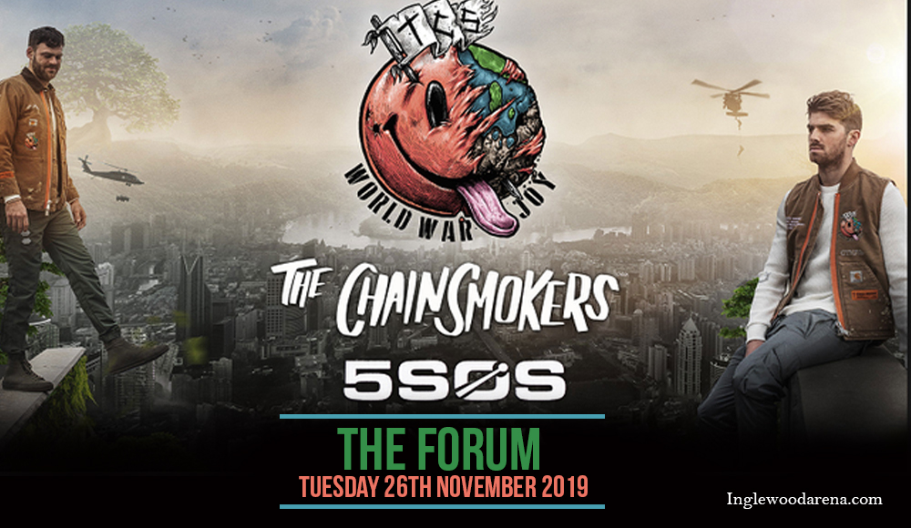 The Chainsmokers & 5 Seconds of Summer at The Forum