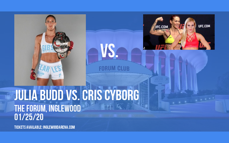 Bellator MMA: Julia Budd vs. Cris Cyborg at The Forum