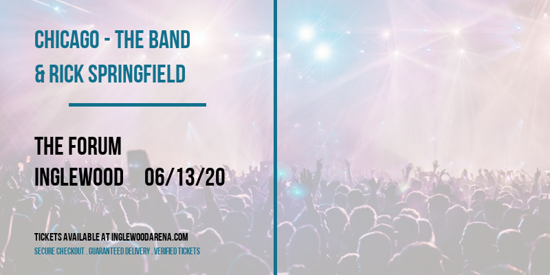 Chicago - The Band & Rick Springfield [CANCELLED] at The Forum