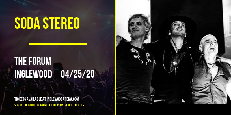 Soda Stereo [POSTPONED] at The Forum