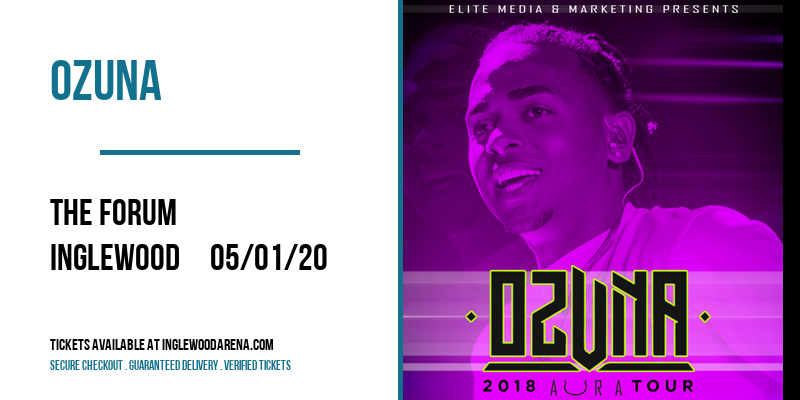 Ozuna [CANCELLED] at The Forum