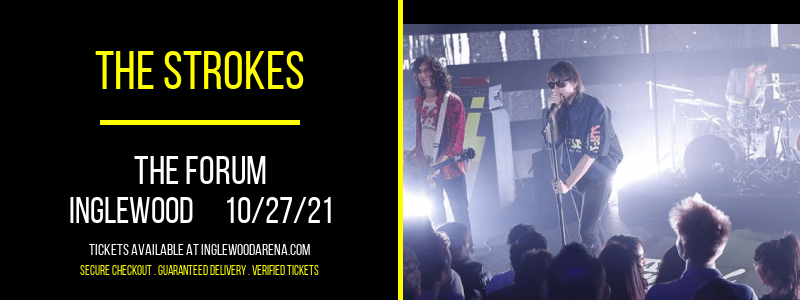 The Strokes at The Forum