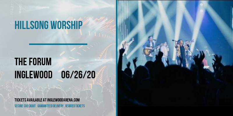 Hillsong Worship [CANCELLED] at The Forum